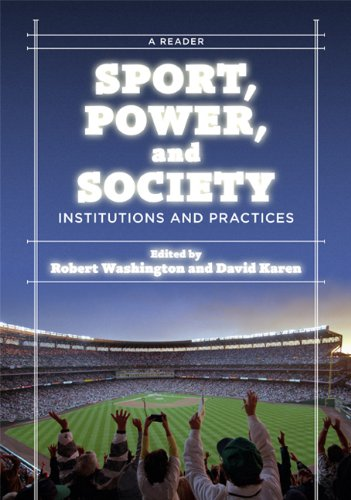 Sport, Power, and Society Institutions and Practices  2010 edition cover