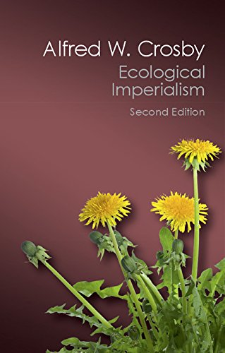 Ecological Imperialism The Biological Expansion of Europe, 900-1900 2nd 2015 (Revised) 9781107569874 Front Cover