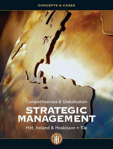 Strategic Management: Concepts and Cases Competitiveness and Globalization 10th 2013 edition cover