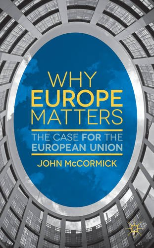 Why Europe Matters The Case for the European Union  2013 edition cover