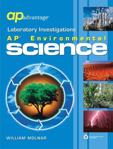 AP Advantage Laboratory Investigations : AP Environmental Science 1st edition cover