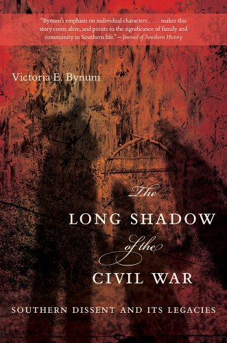 Long Shadow of the Civil War Southern Dissent and Its Legacies  2013 edition cover