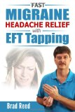 Fast Migraine Headache Relief with EFT Tapping  N/A 9781494289874 Front Cover