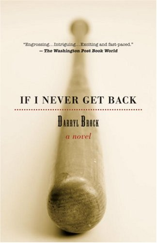 If I Never Get Back  2nd 2007 (Revised) edition cover