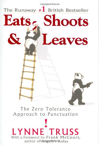 Eats, Shoots and Leaves The Zero Tolerance Approach to Punctuation  2004 edition cover