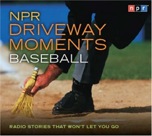 NPR Driveway Moments: Baseball  2008 edition cover