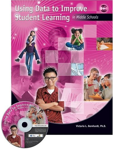 USING DATA to IMPROVE STUDENT LEARNING: Middle School   2004 edition cover