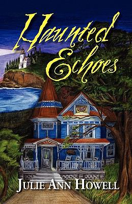 Haunted Echoes N/A 9781936343874 Front Cover