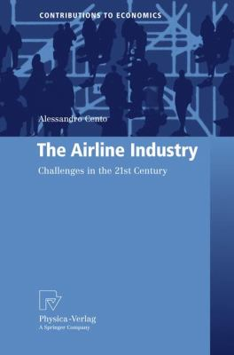 Airline Industry Challenges in the 21st Century  2009 9783790820874 Front Cover