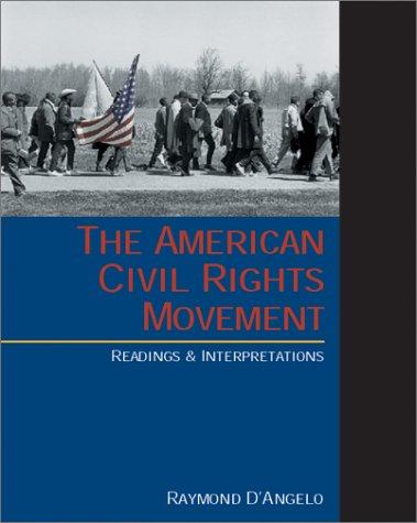 American Civil Rights Movement Readings and Interpretations  2001 edition cover