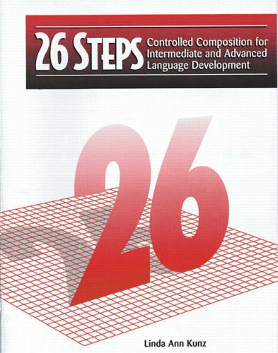 26 Steps Controlled Composition for Intermediate and Advanced Language Development 3rd 1996 edition cover