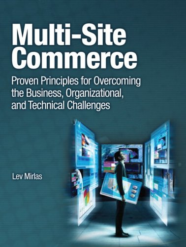 Multisite Commerce Proven Principles for Overcoming the Business, Organizational, and Technical Challenges  2010 edition cover