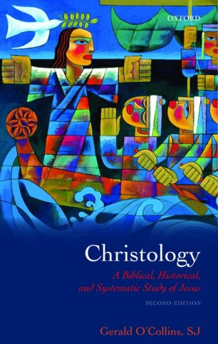 Christology A Biblical, Historical, and Systematic Study of Jesus 2nd 2009 edition cover