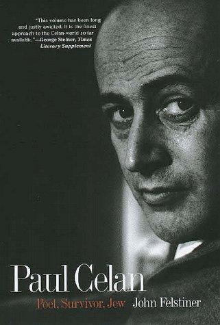 Paul Celan Poet, Survivor, Jew  1997 9780300063875 Front Cover