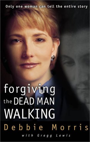 Forgiving Dead Man Walking Only One Woman Can Tell the Entire Story  2000 edition cover