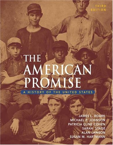 American Promise A History of the United States, from 1865 3rd 2004 9780312406875 Front Cover