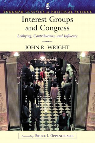 Interest Groups and Congress Lobbying, Contributions and Influence  2003 9780321121875 Front Cover