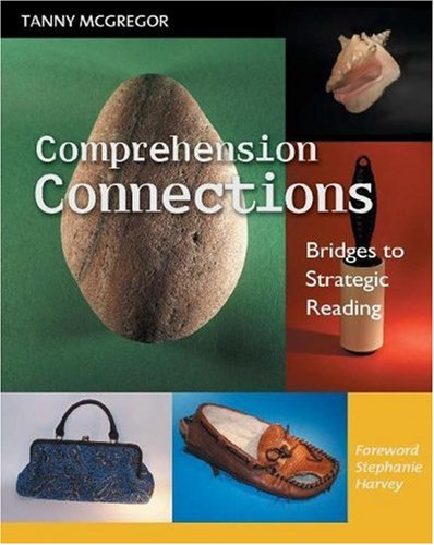 Comprehension Connections Bridges to Strategic Reading  2007 edition cover