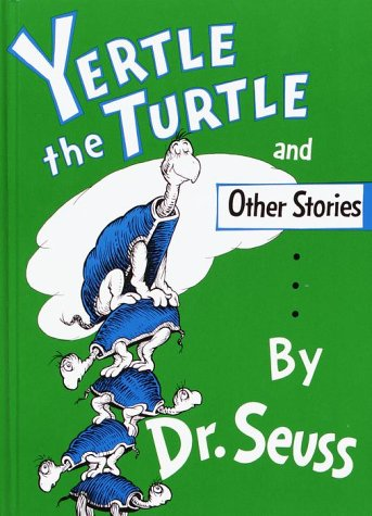 Yertle the Turtle and Other Stories   1986 9780394800875 Front Cover