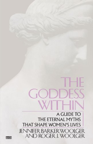 Goddess Within A Guide to the Eternal Myths That Shape Women's Lives N/A edition cover