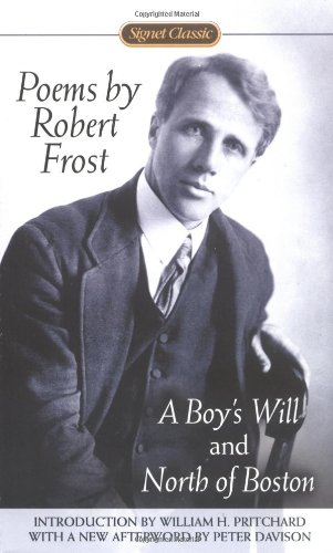 Poems by Robert Frost A Boy's Will and North of Boston  2001 edition cover