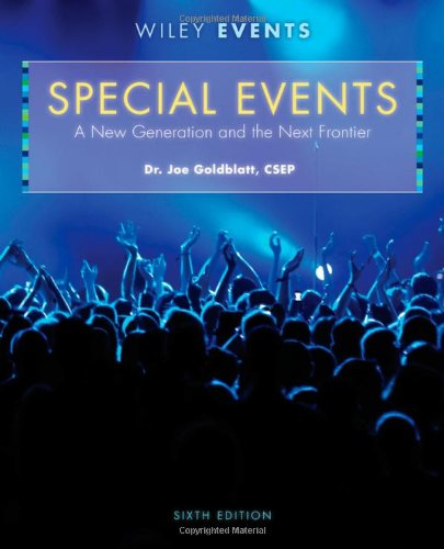 Special Events A New Generation and the Next Frontier 6th 2011 9780470449875 Front Cover