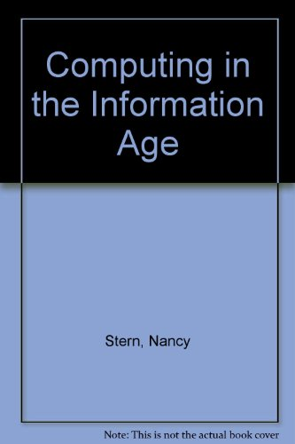 Computing in the Information Age   1993 9780471554875 Front Cover