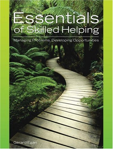 Essentials of Skilled Helping Managing Problems, Developing Opportunities  2006 edition cover