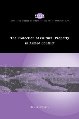 Protection of Cultural Property in Armed Conflict   2010 9780521172875 Front Cover