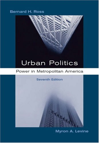 Urban Politics Power in Metropolitan America 7th 2006 (Revised) 9780534604875 Front Cover