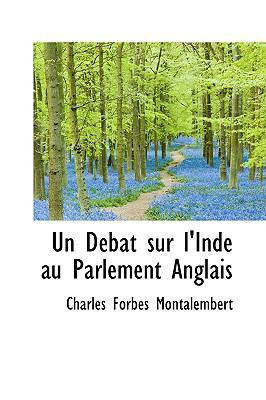 Dtbat Sur L'Inde Au Parlement Anglais N/A edition cover