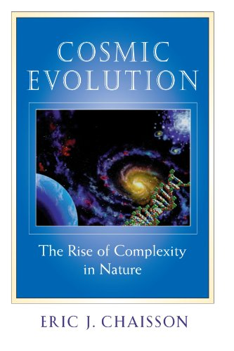 Cosmic Evolution The Rise of Complexity in Nature  2001 (Reprint) edition cover