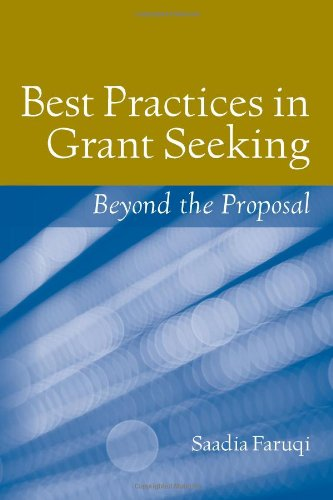 Best Practices in Grant Seeking Beyond the Proposal  2011 (Revised) 9780763774875 Front Cover
