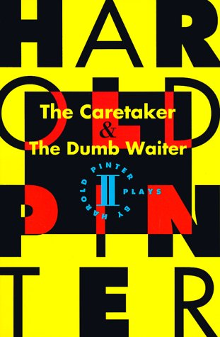 Caretaker and the Dumb Waiter Two Plays  1994 9780802150875 Front Cover