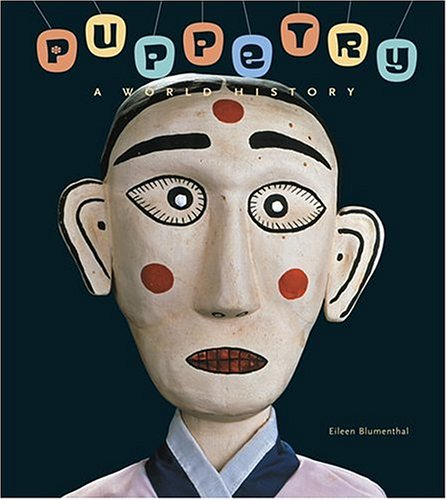Puppetry A World History  2005 edition cover