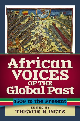 African Voices of the Global Past 1500 to the Present  2013 edition cover