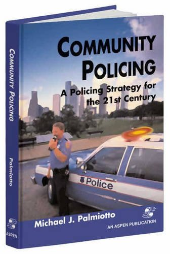 Community Policing A Policing Strategy for the 21st Century  2000 edition cover