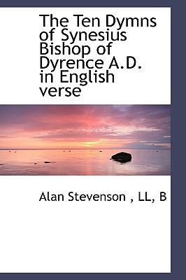 Ten Dymns of Synesius Bishop of Dyrence a D in English Verse  N/A edition cover