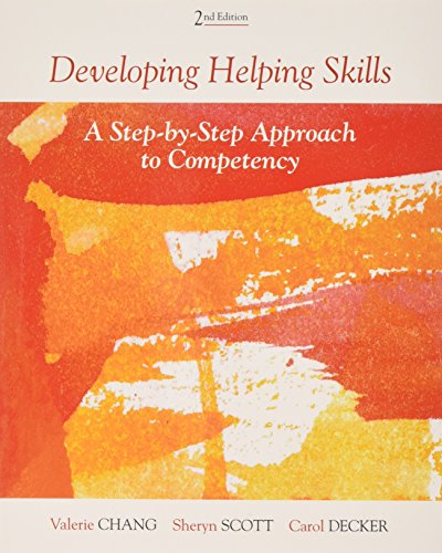 Bundle: Developing Helping Skills: a Step-By-Step Approach to Competency, 2nd + DVD Developing Helping Skills: a Step-By-Step Approach to Competency, 2nd + DVD 2nd 2013 edition cover