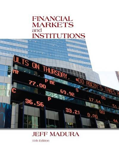 Financial Markets and Institutions + Stock Trak Coupon:   2014 edition cover