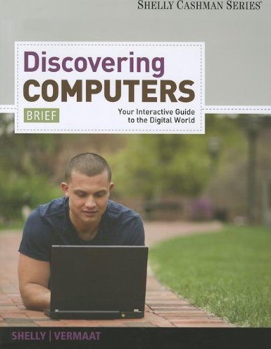 Enhanced Discovering Computers, Brief: Your Interactive Guide to the Digital World (Book Only)   2013 9781285082875 Front Cover