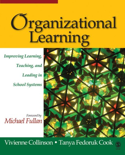 Organizational Learning Improving Learning, Teaching, and Leading in School Systems  2007 edition cover