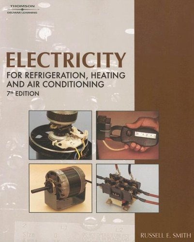 Electricity for Refrigeration, Heating, and Air Conditioning  7th 2007 (Revised) edition cover