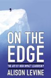 On the Edge The Art of High-Impact Leadership  2014 edition cover