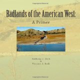 Badlands of the American West A Primer N/A 9781469954875 Front Cover