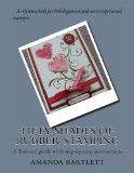 Fifty Shades of Rubber Stamping A 'how-To' Guide with Step-by-step Instructions N/A 9781492822875 Front Cover
