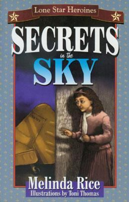 Secrets in the Sky   2001 9781556227875 Front Cover