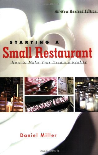 Starting a Small Restaurant How to Make Your Dream a Reality  2006 (Revised) edition cover