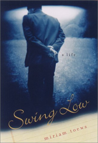 Swing Low A Life  2001 9781559705875 Front Cover