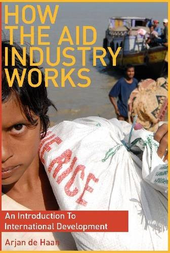 How the Aid Industry Works An Introduction to International Development  2009 edition cover